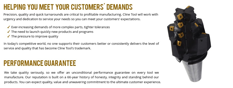 Precision, quality and quick turnarounds are critical to profitable manufacturing. Cline Tool will work with urgency and dedication to service your needs so you can meet your customers' expectations.